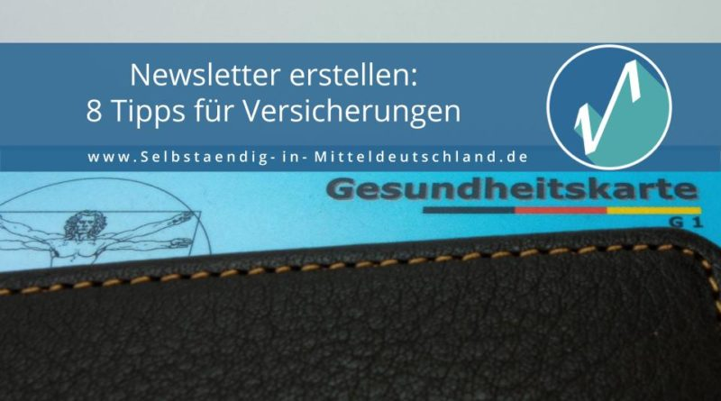 Selbstaendig-in-Mitteldeutschland.de für Beratung, Coaching und Weiterbildung - Blogcover zum Thema Newsletter für Versicherungen